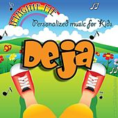 Imagine Me - Personalized Music for Kids: Deja by Personalized Kid Music