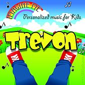 Imagine Me - Personalized Music for Kids: Trevon by Personalized Kid Music