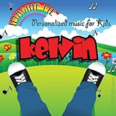 Imagine Me - Personalized Music for Kids: Kelvin by Personalized Kid Music