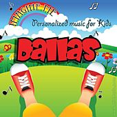 Imagine Me - Personalized Music for Kids: Dallas by Personalized Kid Music