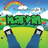 Imagine Me - Personalized Music for Kids: Marvin by Personalized Kid Music