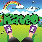 Imagine Me - Personalized Music for Kids: Mateo by Personalized Kid Music
