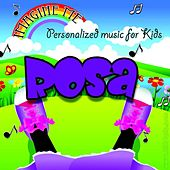 Imagine Me - Personalized Music for Kids: Rosa by Personalized Kid Music
