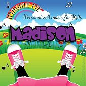 Imagine Me - Personalized Music for Kids: Madison by Personalized Kid Music