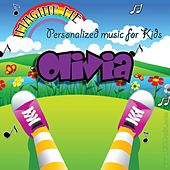 Imagine Me - Personalized Music for Kids: Olivia by Personalized Kid Music