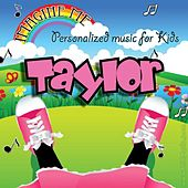 Imagine Me - Personalized Music for Kids: Taylor by Personalized Kid Music