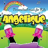 Imagine Me - Personalized Music for Kids: Angelique by Personalized Kid Music