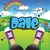 Imagine Me - Personalized Music for Kids: Dale by Personalized Kid Music