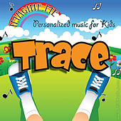 Imagine Me - Personalized Music for Kids: Trace by Personalized Kid Music