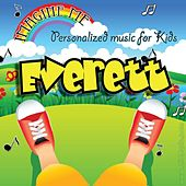 Imagine Me - Personalized Music for Kids: Everett by Personalized Kid Music