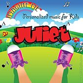 Imagine Me - Personalized Music for Kids: Juliet by Personalized Kid Music