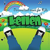 Imagine Me - Personalized Music for Kids: Kellen by Personalized Kid Music