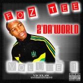 2 Da World by Foz Tee