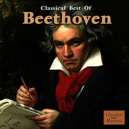 Classical Best Of by Ludwig van Beethoven