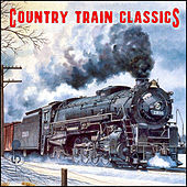Country Train Classics by Various Artists