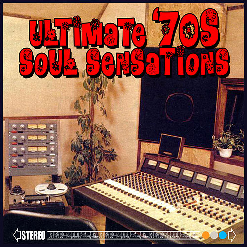 Ultimate '70s Soul Sensations (Re-Recorded / Remastered Versions) by Various Artists