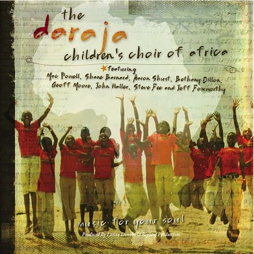 The Daraja Children's Choir of Africa by Various Artists