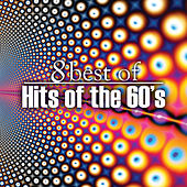 8 Best of Hits of the 60's by Various Artists