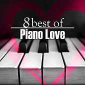 8 Best Of Piano Love by Steve Quinzi