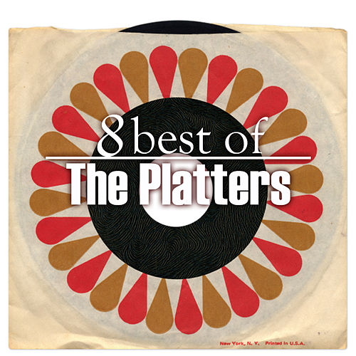 8 Best of The Platters by The Platters