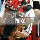 8 Best Polka Favorites by The Starlite Singers