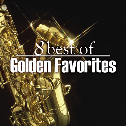8 Best Golden Favorites by 101 Strings Orchestra