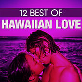 12 Best Hawaiian Love by The Starlite Singers
