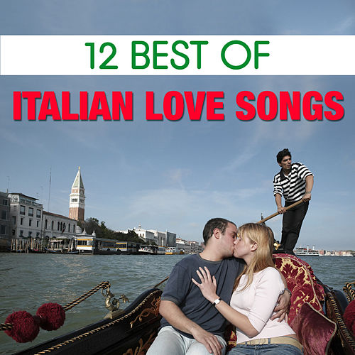 12 Best Italian Love Songs by The Starlite Singers