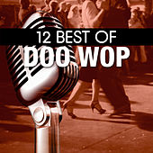 12 Best of Doo Wop by Various Artists