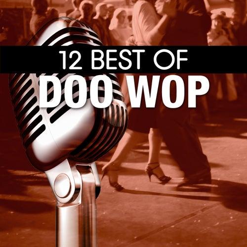 12 Best of Doo Wop by Various Artists