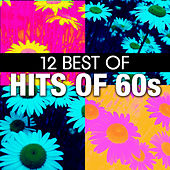 12 Best of Hits of the 60's by Various Artists