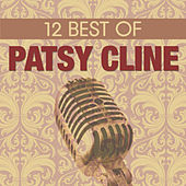 12 Best of Patsy Cline von Patsy Cline
