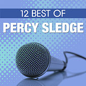 12 Best Of Percy Sledge by Percy Sledge