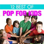 12 Best of Pop for Kids by The Countdown Kids