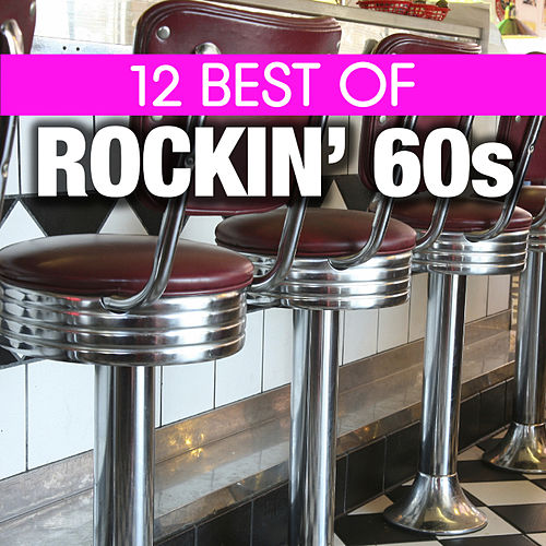 12 Best of Rockn' 60's by Various Artists