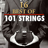 16 Best Of 101 Strings by 101 Strings Orchestra