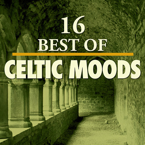 16 Best of Celtic Moods by 101 Strings Orchestra
