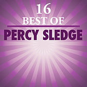 16 Best Of Percy Sledge by Percy Sledge
