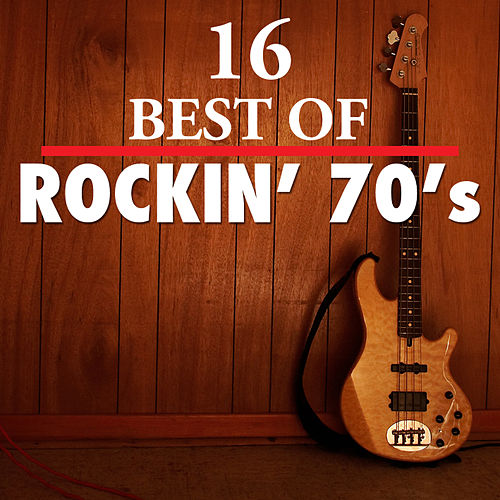 16 Best of Rockn' 70's by Various Artists