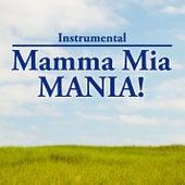 Instrumental: Mamma Mia Mania by KnightsBridge
