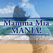 Mamma Mia Mania by The Starlite Singers