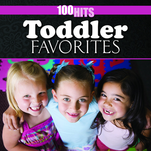 100 Hits: Toddler Favorites by The Countdown Kids