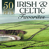 50 Hits: Irish & Celtic Favorites by Various Artists