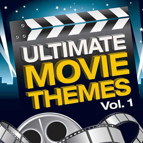 Ultimate Movie Themes Vol.1 By Various Artists : Napster
