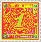 Fuzzy Warbles Vol. 1  by Andy Partridge