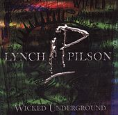 Wicked Underground by George Lynch