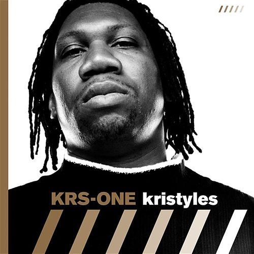 Kristyles by KRS-One