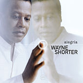 Alegria by Wayne Shorter