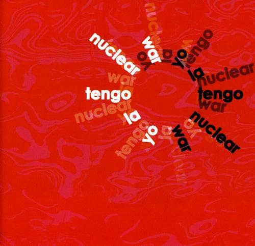 Nuclear War by Yo La Tengo