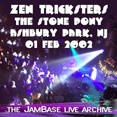 02-01-02 - The Stone Pony by Zen Tricksters